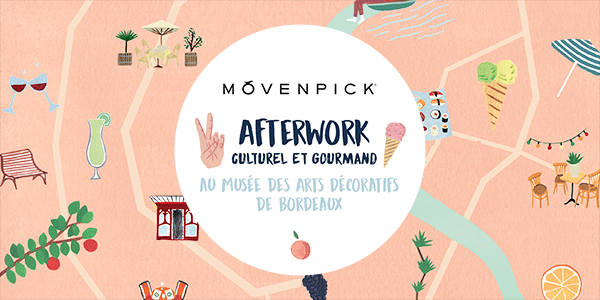 afterwork-culturel-gourmand-movenpick-bordeaux-01
