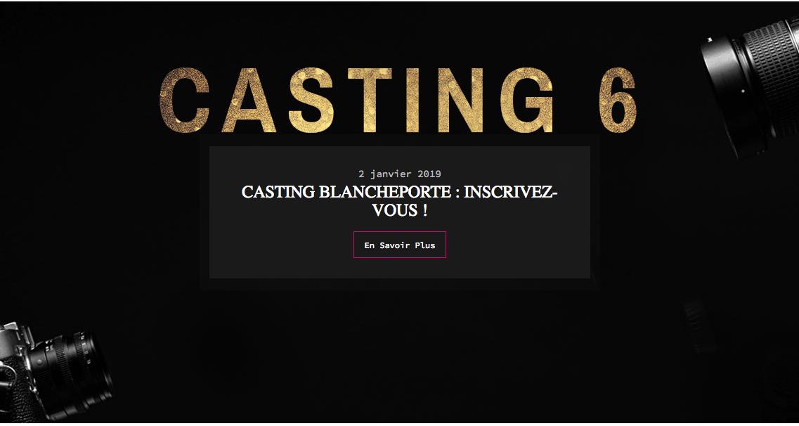 Casting 6 Blancheporte !